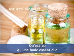 Qu'est-ce qu'une huile essentielle